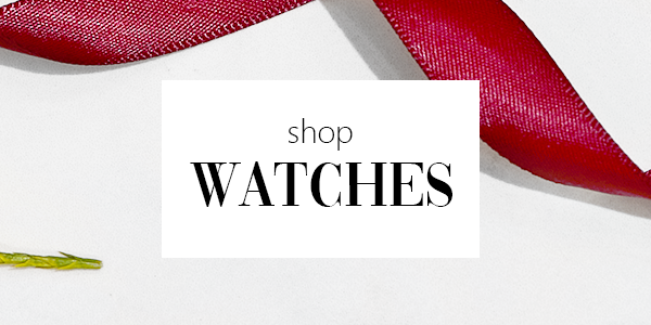 Watches - Shop Now